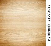 texture of wood background... | Shutterstock . vector #152065763