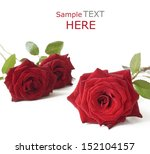 Red Roses Isolated On White...