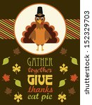 thanksgiving card design.... | Shutterstock .eps vector #152329703