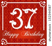 happy birthday card with number ... | Shutterstock .eps vector #152544587
