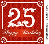 happy birthday card with number ... | Shutterstock .eps vector #152544593