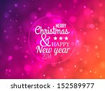 marry christmas and happy new... | Shutterstock .eps vector #152589977