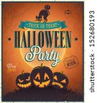 happy halloween poster. vector... | Shutterstock .eps vector #152680193