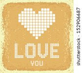 love you. vintage greeting card.... | Shutterstock .eps vector #152906687