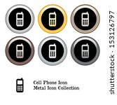 cell phone icon metal icon set | Shutterstock .eps vector #153126797