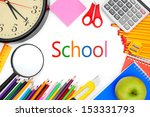 back to school. school... | Shutterstock . vector #153331793