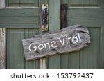 ������, ������: Gone Viral Sign