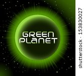 green planet. vector image very ...   Shutterstock .eps vector #153830027