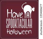 have a spooktacular halloween   ... | Shutterstock .eps vector #155400677