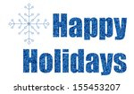 blue glitter happy holidays... | Shutterstock . vector #155453207