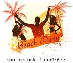 beach party grunge background... | Shutterstock .eps vector #155547677