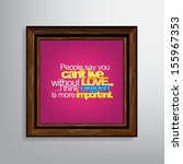 people say you can't live... | Shutterstock .eps vector #155967353