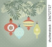 retro christmas ornaments and... | Shutterstock .eps vector #156727727