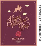 holiday frame happy valentines... | Shutterstock .eps vector #157303163