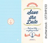 save the date  wedding nautical ... | Shutterstock .eps vector #157349153