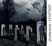 Ghosts Come Out Of The Graves...