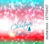 elegant christmas background... | Shutterstock .eps vector #157702427