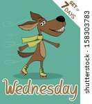 wednesday dog  weekdays hipster ... | Shutterstock .eps vector #158303783