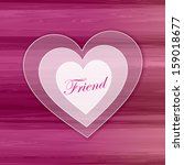 white heart   friend | Shutterstock . vector #159018677