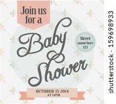 baby shower invitation | Shutterstock .eps vector #159698933