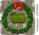 christmas card with wreath....   Shutterstock .eps vector #159939857