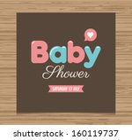 baby shower card  balloons type ... | Shutterstock .eps vector #160119737