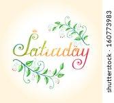 """saturday"" hand lettering....   Shutterstock .eps vector #160773983"