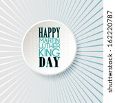 happy martin luther king day... | Shutterstock . vector #162220787