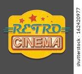 retro cinema sign  | Shutterstock .eps vector #162420977