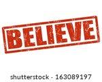 Believe Grunge Rubber Stamp On...