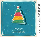 christmas card with tree eps10... | Shutterstock .eps vector #163523357