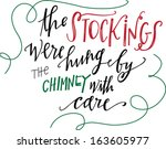 the stockings were hung by the... | Shutterstock .eps vector #163605977