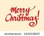 phrase merry christmas in red... | Shutterstock .eps vector #164243843
