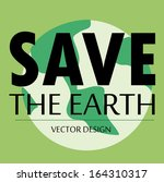 save the  earth  design over... | Shutterstock .eps vector #164310317