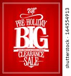 pre holiday sale design... | Shutterstock .eps vector #164554913
