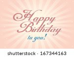 happy birthday card | Shutterstock . vector #167344163