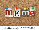 the word meme in magazine... | Shutterstock . vector #167590007