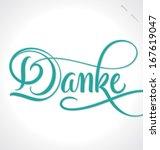 danke hand lettering    custom... | Shutterstock .eps vector #167619047