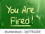 you are fired concept | Shutterstock . vector #167751233