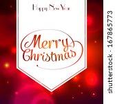 merry christmas typographic...   Shutterstock . vector #167865773