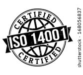ISO 14001 certified grunge rubber stamp on white, vector illustration