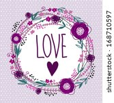 cute floral card with love.... | Shutterstock .eps vector #168710597