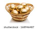 Golden Eggs In A Basket...