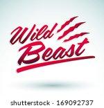 wild beast   vector lettering...