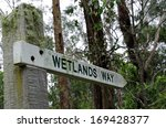 Wetlands Sign In A Forest...