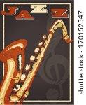 vintage jazz poster with grunge ...   Shutterstock .eps vector #170152547