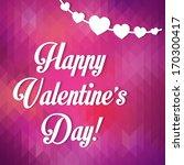 happy valentine's day ... | Shutterstock .eps vector #170300417