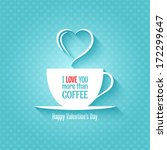 valentines day coffee cup...   Shutterstock .eps vector #172299647