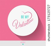 happy valentines day card  i... | Shutterstock .eps vector #173125727