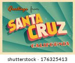 Vintage Touristic Greeting Card - Santa Cruz, California - Vector EPS10. Grunge effects can be easily removed for a brand new, clean sign.